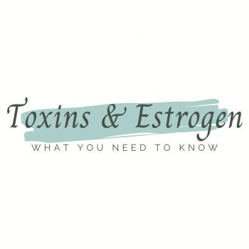 toxins and estrogen