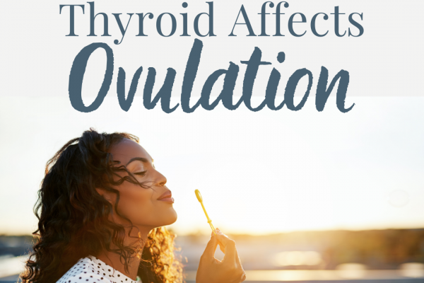 thyroid affects ovulation